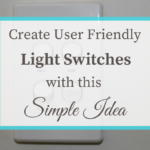 Create User Friendly Light Switches with this Simple Idea
